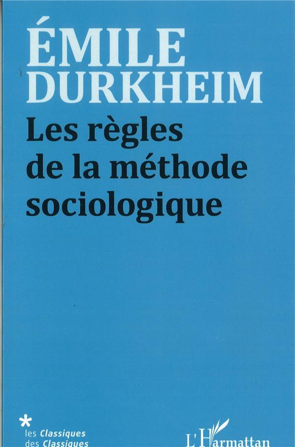 les regles de la méthode sociologique