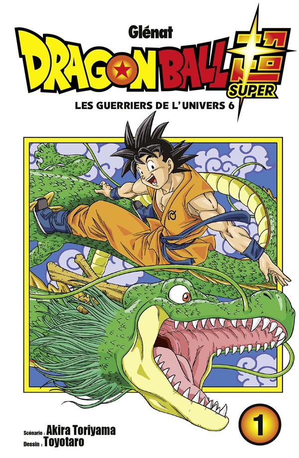 Dragon Ball Super T.1 ; les guerriers de l'univers 6