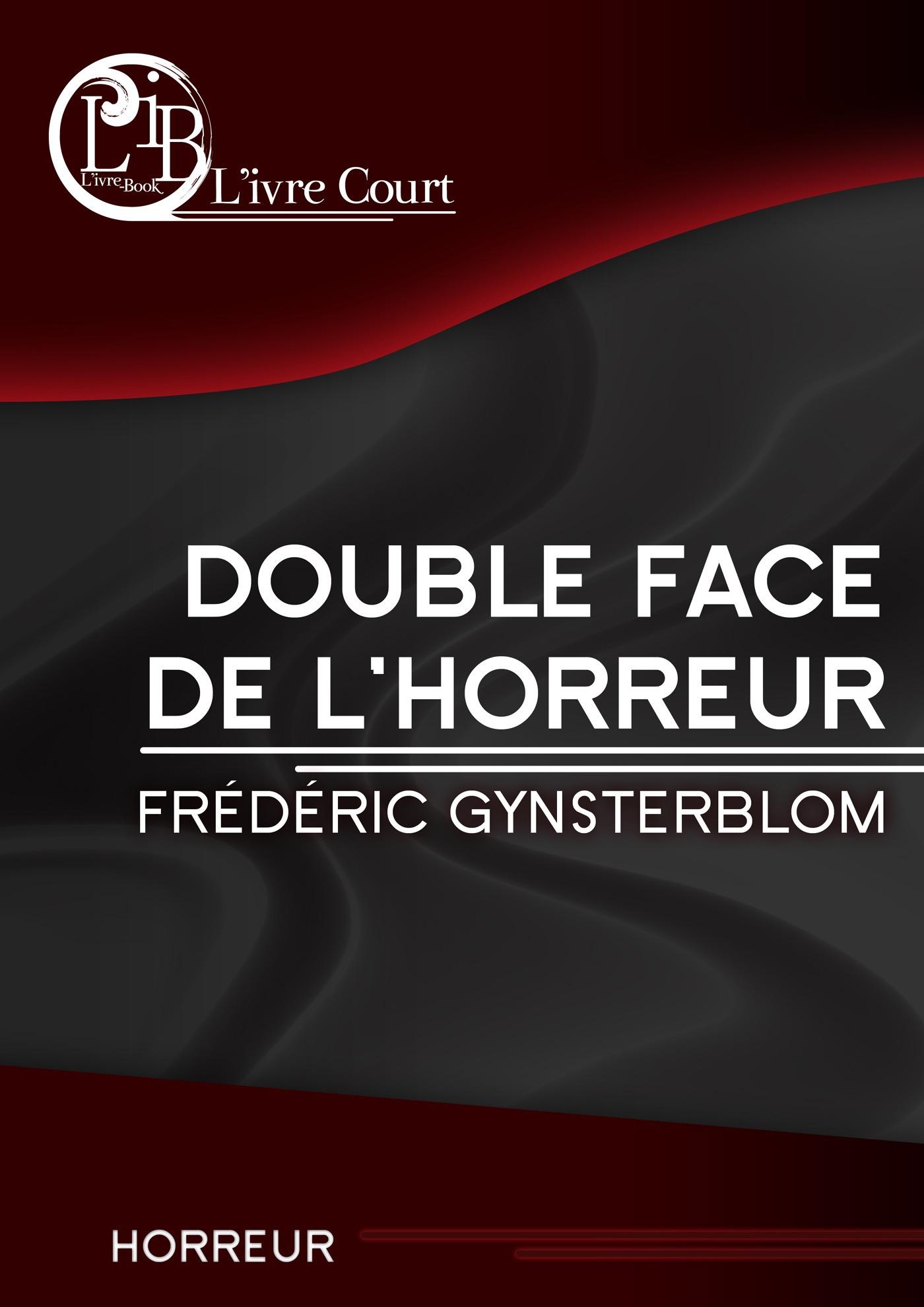 Double face de l'horreur