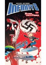 Vente Livre Numérique : Infinity 8 - Comics 4 - Retour vers le fuhër  - Olivier Vatine - Lewis Trondheim
