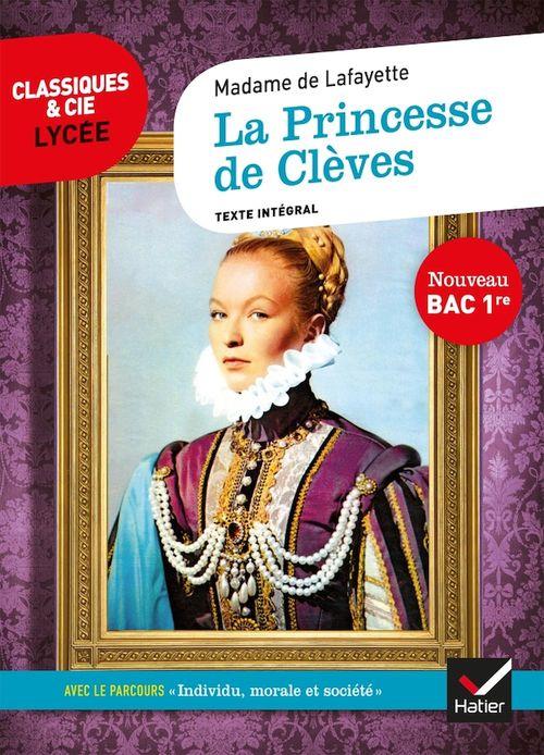 La princesse de Clèves ; 1re ; parcours : individu, morale et société (édition 2020)