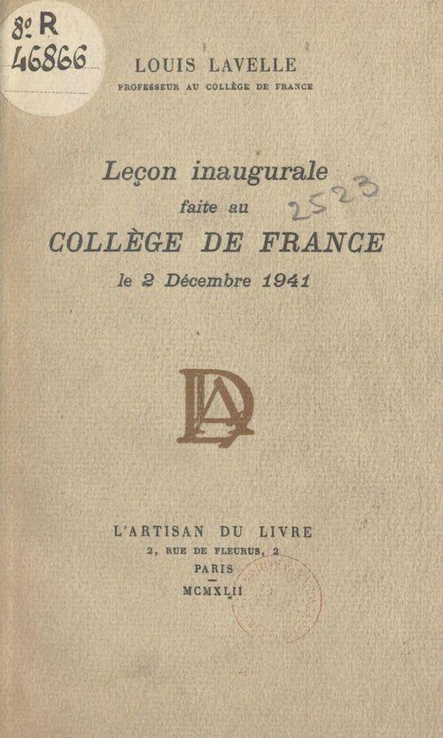 Leçon inaugurale faite au Collège de France, le 2 décembre 1941