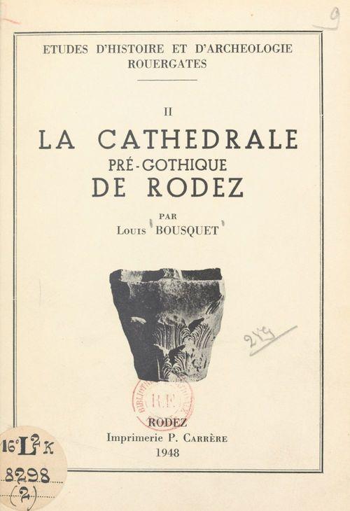 Études d'histoire et d'archéologie rouergates (2)