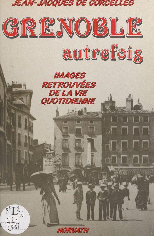 Grenoble autrefois