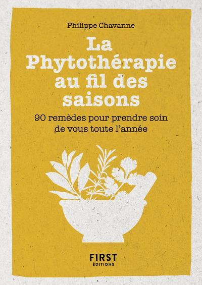 Petit livre de la phytothérapie au fil des saisons