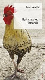 Vente Livre Numérique : Bart chez les Flamands  - Frank Andriat