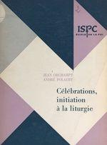 Célébrations  - Jean Orchampt - André Polaert