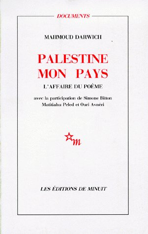 Palestine mon pays ; l'affaire du poème