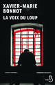 La voix du loup (N. éd)  - Bonnot Xavier-Marie