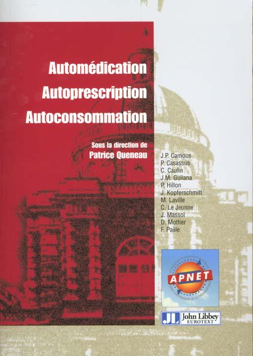Automedication autoprescription autoconsommation