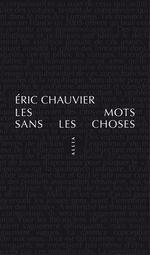 Vente Livre Numérique : Les Mots sans les choses  - Eric CHAUVIER