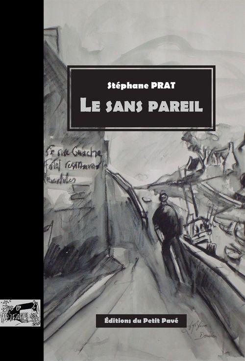 Le Sans Pareil  - Stéphane Prat