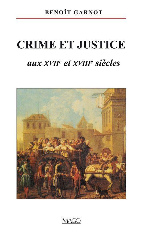 crime et societe au 18 eme siecle