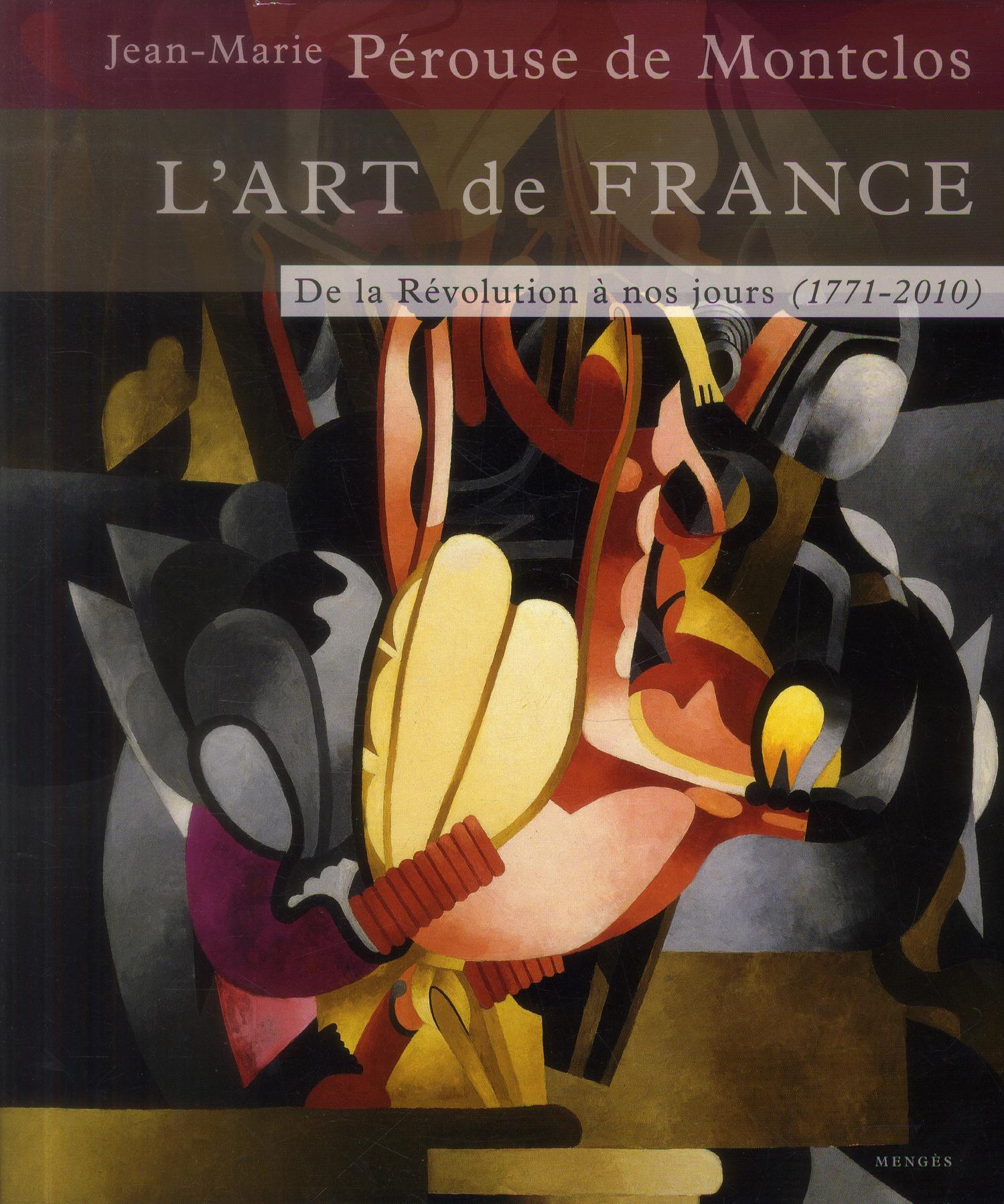 l'art de France t.3 ; de la révolution à nos jours 1771-2010