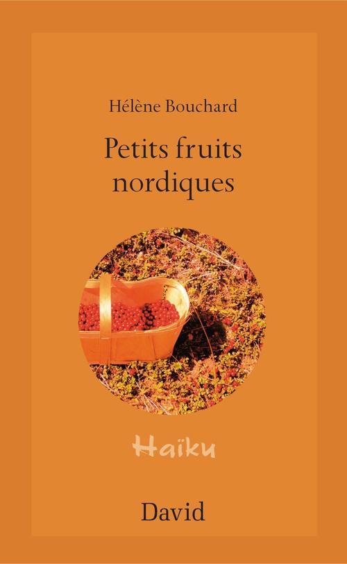 Petits fruits nordiques