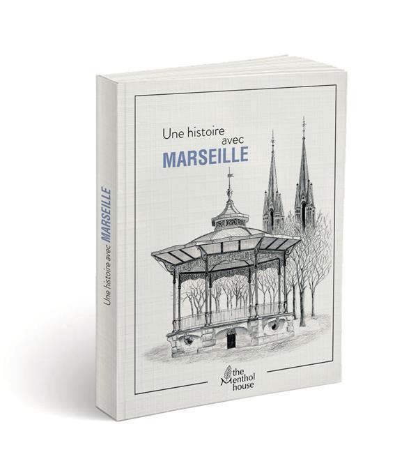 Une histoire avec Marseille ; Eglise des Réformés