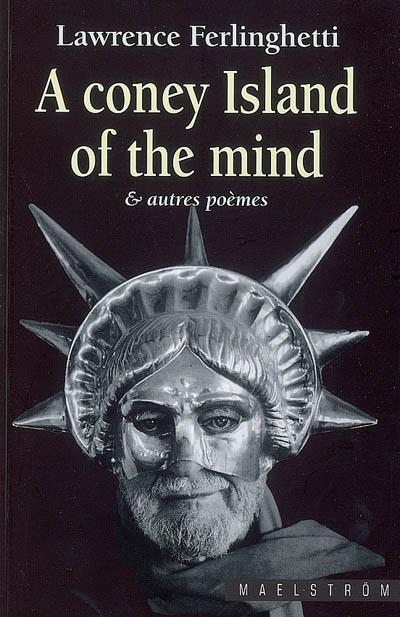 A coney island of the mind : & autres poemes