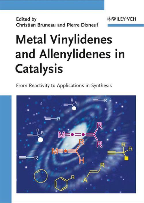 Metal Vinylidenes and Allenylidenes in Catalysis