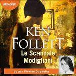 Le Scandale Modigliani  - Ken Folett