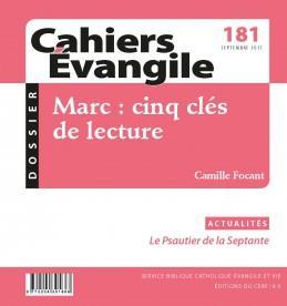 CAHIERS DE L'EVANGILE N.181  -  MARC  -  CINQ CLES DE LECTURE