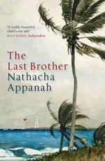 Vente Livre Numérique : The Last Brother  - Nathacha Appanah