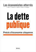La dette publique ; précis d'économie citoyenne