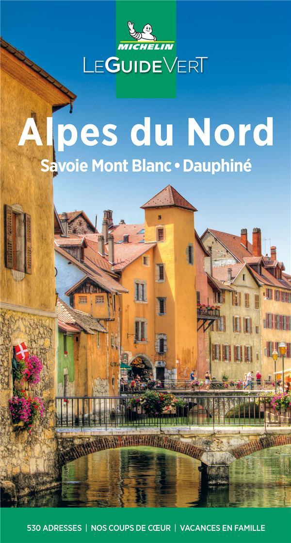 Le guide vert ; Alpes du Nord, Savoie, Dauphiné (édition 2021)