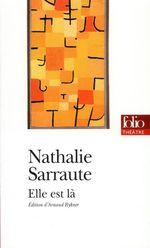 Vente Livre Numérique : Elle est là (édition enrichie)  - Nathalie Sarraute
