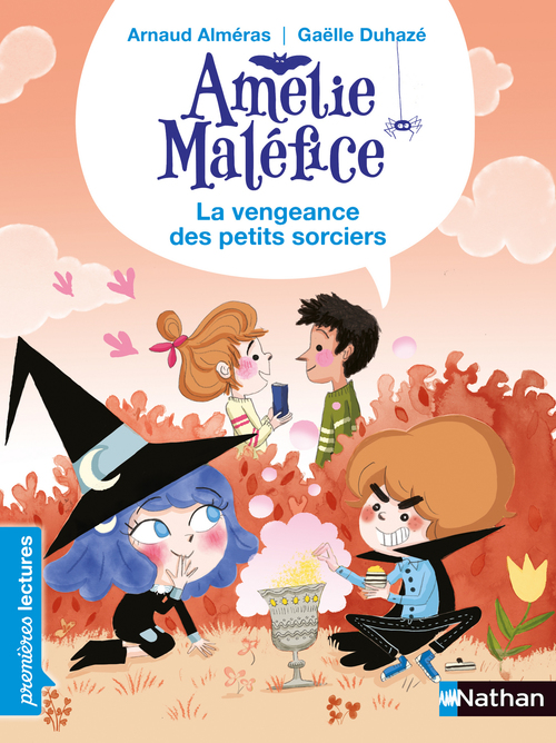 Amélie Maléfice ; la vengeance des petits sorciers