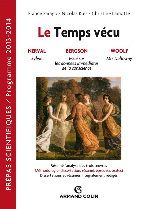 Le Temps Vecu ; Francais-Philosophie ; Prepas Scientifiques ; Question 2013/2014