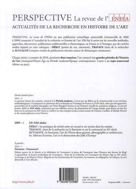 PERSPECTIVE - REVUE DE L'INHA n.4 ; XXe siècle et XXIe siècle ; 2009/4