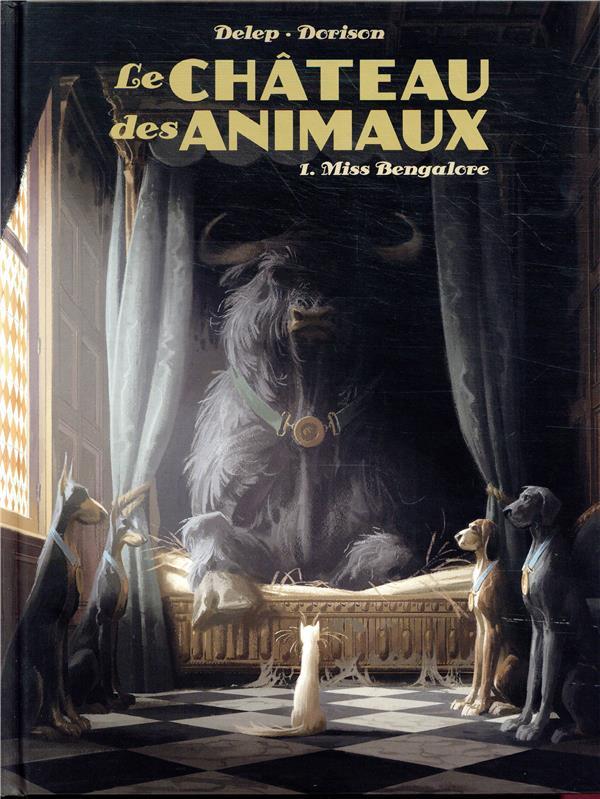 Le château des animaux T.1 ; Miss Bengalore