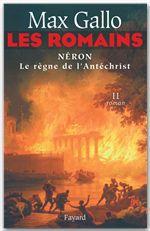 les romains - neron, le regne de l'antichrist