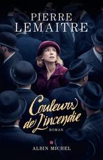 Vente Livre Numérique : Couleurs de l'incendie  - Pierre Lemaitre
