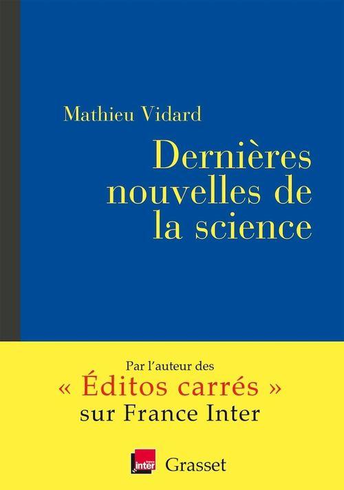 Dernières nouvelles de la science ; coédition avec France Inter