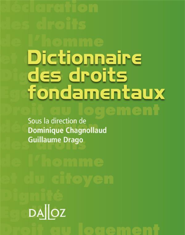 Dictionnaire Des Droits Fondamentaux - 1ere Edition