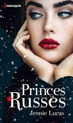 Vente EBooks : Princes russes  - Jennie Lucas