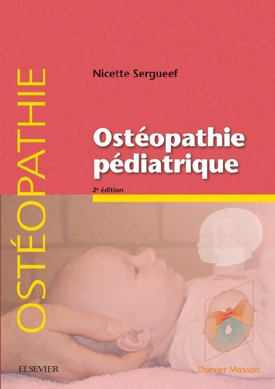Ostéopathie pédiatrique (2e édition)