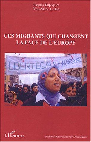 Ces migrants qui changent la face de l'Europe