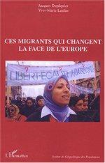 Vente Livre Numérique : Ces migrants qui changent la face de l'Europe  - Jacques Dupâquier - Yves-Marie Laulan
