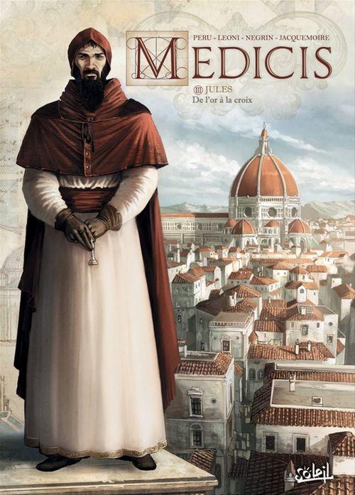 Médicis t.3 ; Jules, de l'or à la croix