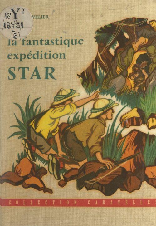 La fantastique expédition Star