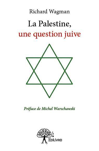 La palestine, une question juive