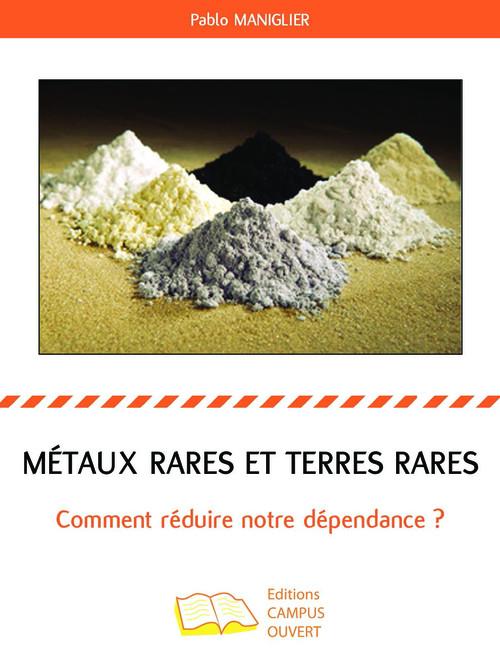 Métaux rares et terres rares ; comment réduire notre dépendance
