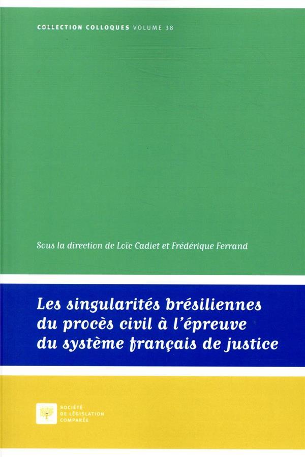 Les singularités brésiliennes du procès civil à l'épreuve du système français de justice