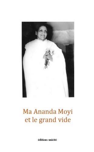 Ma Ananda Moyi et le grand vide