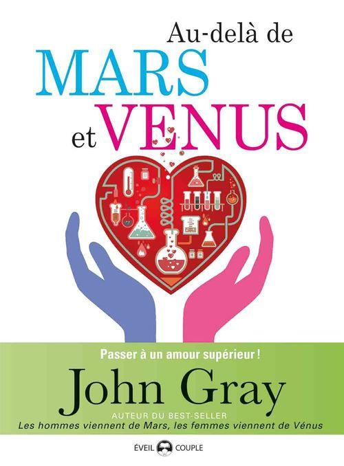 Au-delà de Mars et Venus : Passer à un amour supérieur