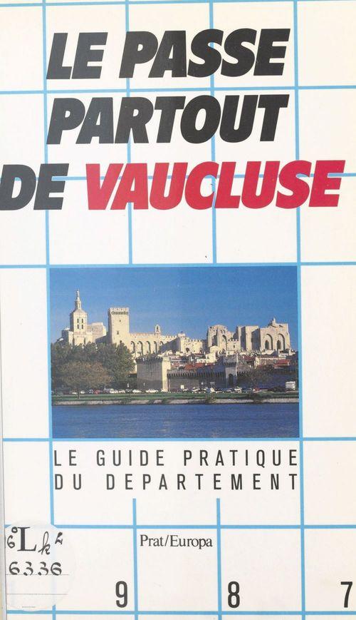 Le passe-partout de Vaucluse
