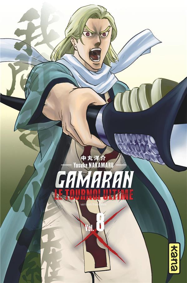 Gamaran, le tournoi ultime T.8