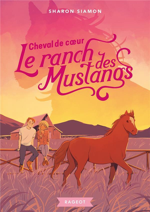 Le ranch des mustangs t.8 : cheval de coeur